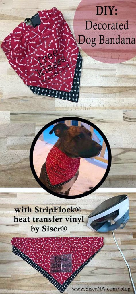 Easily dress up your furry valentine with this simple sewn bandana. A custom message made from StripFlock HTV can be ironed on to make this DIY extra special.