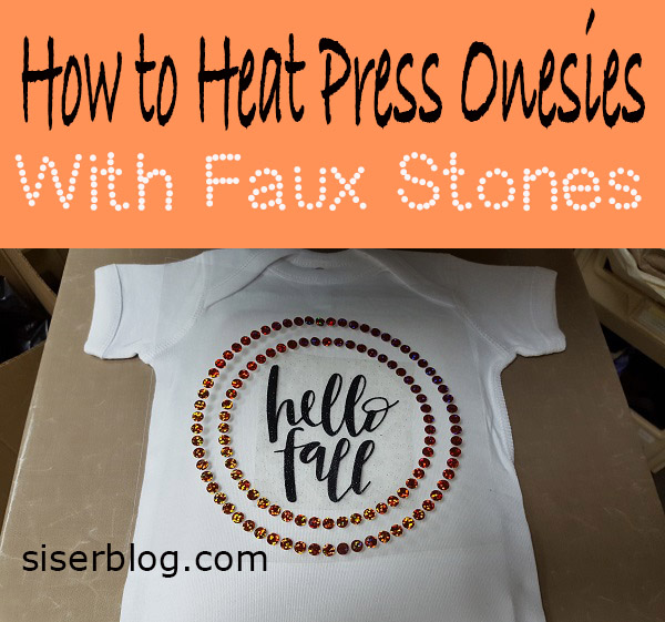 Craft adorable onesies with Siser Holographic Faux Stones and Glitter. While this design is perfect for the fall season, Faux stones can be used in replacement of rhinestones any time of the year! Read this post for the full tutorial on how to heat press onesies.