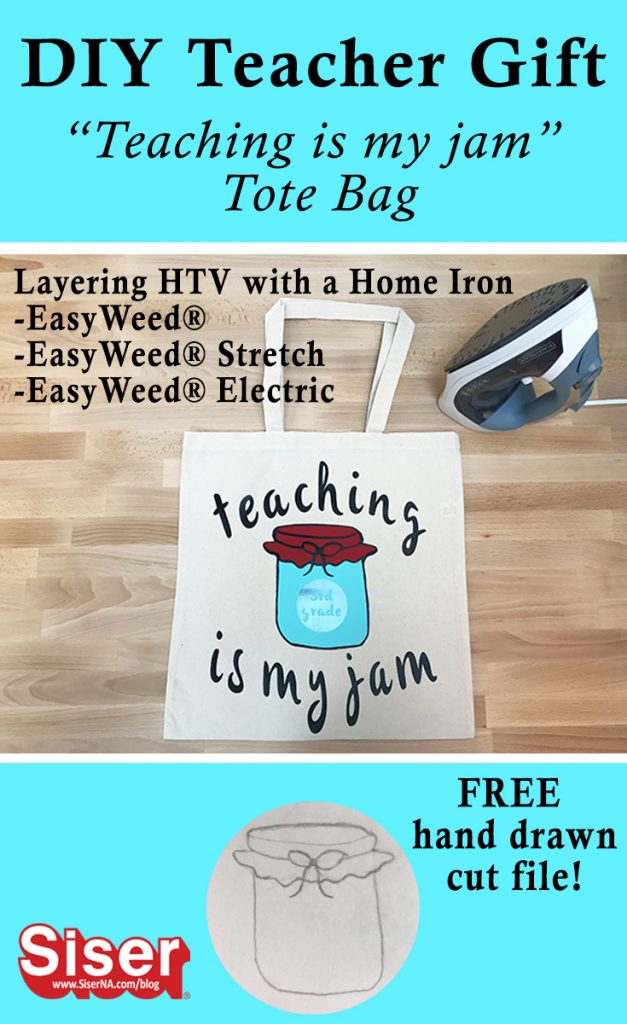 Give a one size fits all gift at the end of this school year! This DIY teacher tote bag is easy to make with your favorite EasyWeed products than can be layered with a home iron. Click here for the full tutorial and free hand drawn mason jar cut file!