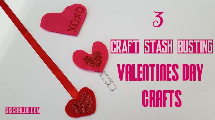 3 Scrap Busting Valentine S Day Crafts Siser North America