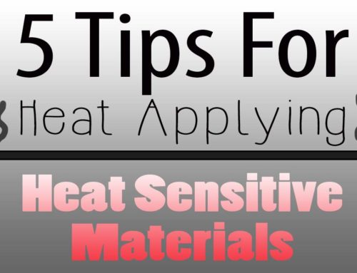 5 Tips for Applying Siser HTV to Heat Sensitive Items