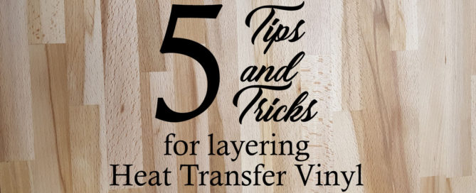 How to layer Siser heat transfer vinyl