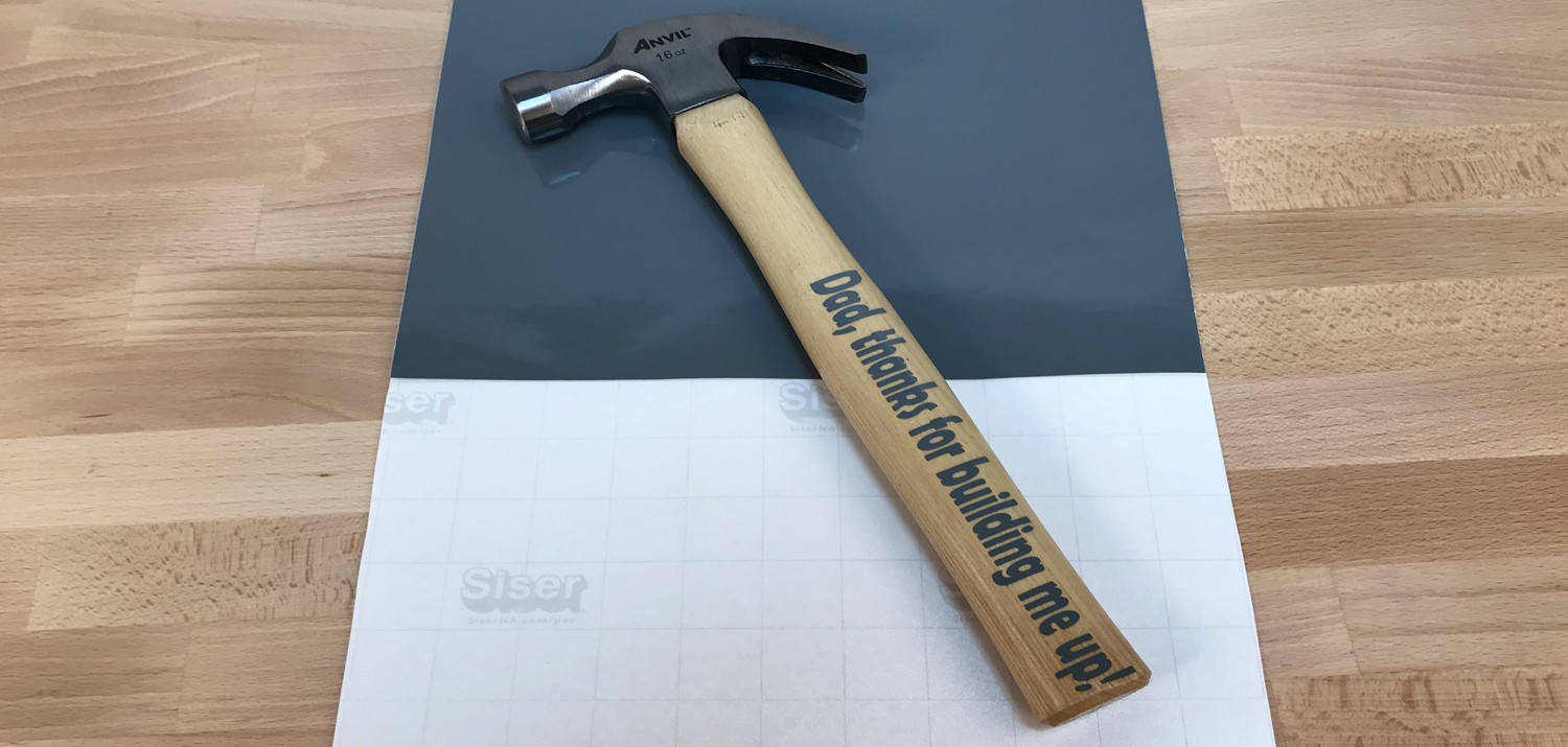 Custom Father's day hammer with permanent EasyPSV