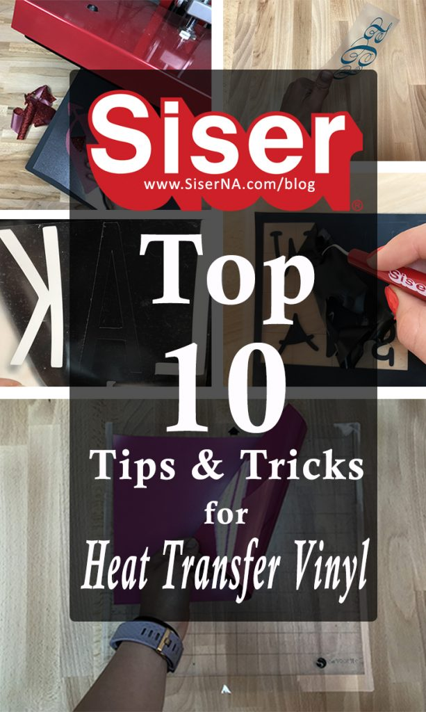 Want expert advice? Team Siser has over 40 years of HTV experience! Click here for the top 10 need-to-know tips and tricks for cutting, weeding, and applying heat transfer vinyl. All from the trusted brand you know and love- Siser!