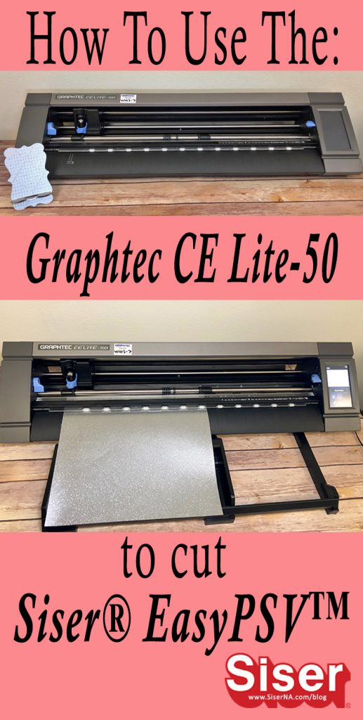 "Cut Siser EasyPSV (Pressure Sensitive Vinyl) in no time with the new 20"" cutter/plotter from Graphtec: the CE Lite- 50! Follow along this tutorial for cut settings and need to know tips that will help make your first project with EasyPSV and the Ce Lite-50 a success!"